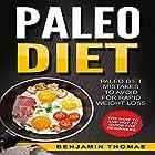 Paleo Diet: Paleo Diet Mistakes to Avoid for Rapid Weight Loss Hörbuch von Benjamin Thomas,  Writers International Publishing Gesprochen von: C.J. McAllister