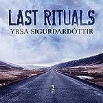 Last Rituals: A Novel of Suspense: Thora Gudmundsdottir, Book 1 | Yrsa Sigurdardottir