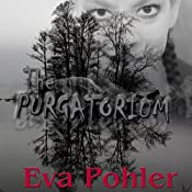 The Purgatorium, Volume 1 | Eva Pohler