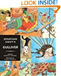 Jonathan Swift's Gulliver: Candlewick...
