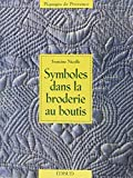 img - for Symbole dans la broderie au boutis (French Edition) book / textbook / text book
