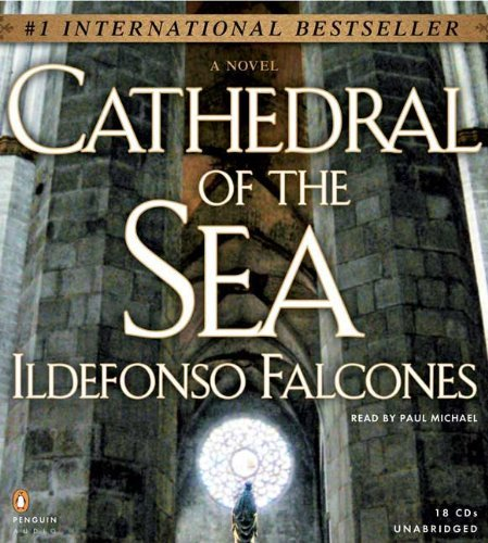 Cathedral of the Sea by Ildefonso Falcones (2008-05-01)
