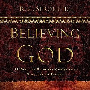 Believing God Teaching Series Audiobook