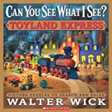 Walter Wick Toyland Express (Can You See What I See?)
