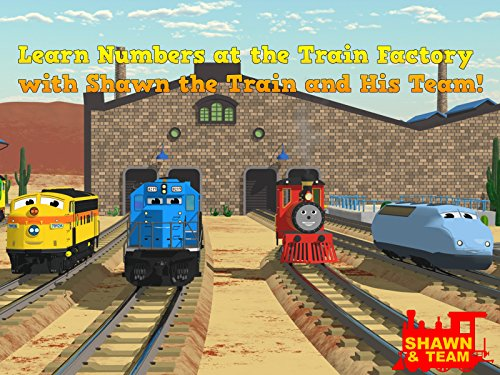 Learn Numbers at the Train Factory with Shawn the Train and His Team! - Season 1