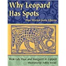 Why Leopard Has Spots: Dan Stories from Liberia (World Stories)