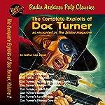 The Complete Exploits of Doc Turner, Volume 2 | Arthur Leo Zagat, Radio Archives