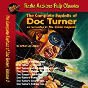 The Complete Exploits of Doc Turner, Volume 2 | Arthur Leo Zagat,  Radio Archives