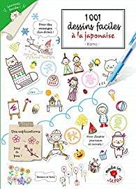 1001 Dessins Faciles A La Japonaise Kamo Babelio
