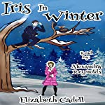 Iris in Winter | Elizabeth Cadell
