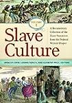 Slave Culture 3 Volume Set: A Documen...