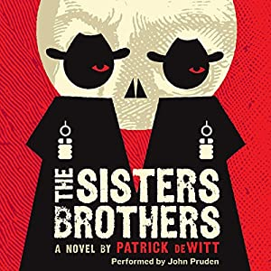 The Sisters Brothers Audiobook