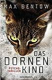 Das Dornenkind: Ein Fall für Nils Trojan 5 - Psychothriller (Kommissar Nils Trojan)