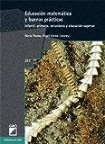 Educación Matemática Y Buenas Prácticas: 257 (Biblioteca De Aula)