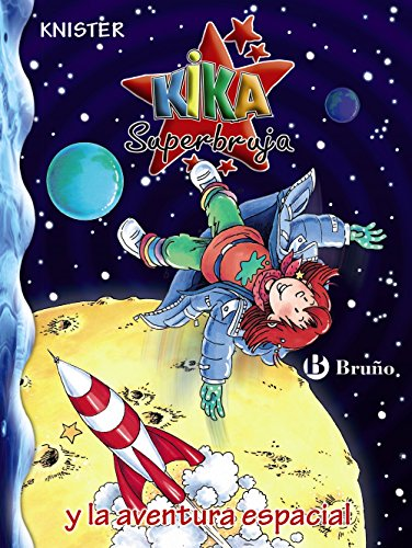 Kika Superbruja Y La Aventura Espacial descarga pdf epub mobi fb2