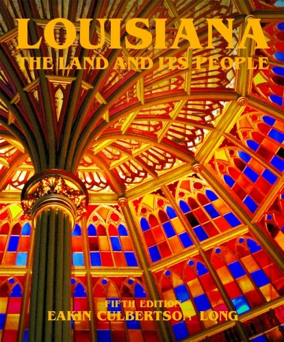 Louisiana The Land and Its People 5th