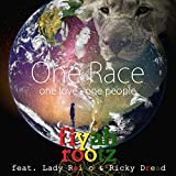 One Race One Love One People (feat. Lady Reiko, Ricky Dread & TaddyP)