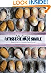 Patisserie Made Simple: From Macaron...
