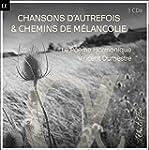 Chansons D'autrefois & Chemins De Mel...