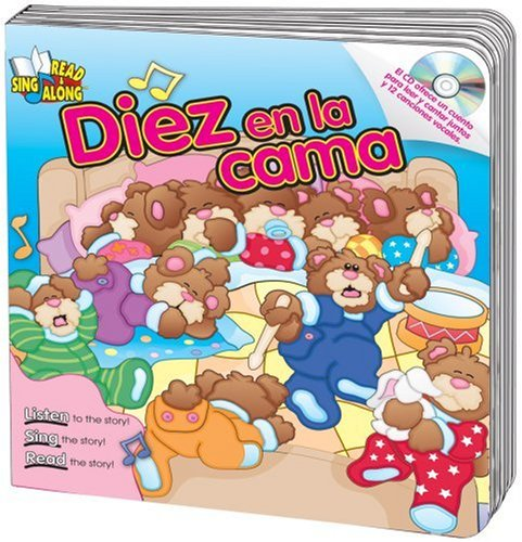 Diez en la cama (Ten in the Bed) Read & Sing Along Board Book With CD (Read & Sing Along Board Books with CDs) (Spanish Edition)