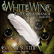 WhiteWing: First Ordinance, Book 5 | Connie Suttle