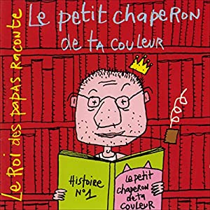 Le petit chaperon de ta couleur Performance