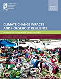 img - for Climate Change impacts and Household Resilience: Prospects for 2050 in Brazil, Mexico, and Peru book / textbook / text book