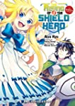 The Rising of the Shield Hero 3: The...