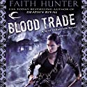 Blood Trade: Jane Yellowrock, Book 6 Audiobook by Faith Hunter Narrated by Khristine Hvam