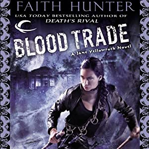 Blood Trade: Jane Yellowrock, Book 6 | [Faith Hunter]