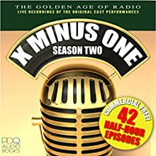 X Minus One, Season Two Radio/TV Program by Isaac Asimov Narrated by  Various