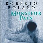 Monsieur Pain | Roberto Bolano