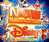 NOW That's What I Call Disney [2013 Digipack] Various Artists