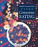 Conscious Eating: Second Edition