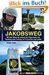 Jakobsweg: Mit dem Motorrad entlang d...
