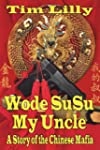 Wode Susu: My Uncle-A Story of the Ch...