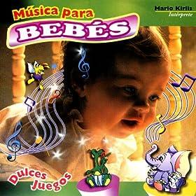 .com: Música Para Bebes- Dulces Juegos: Mario Kirlis: MP3 Downloads