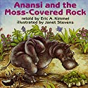 Anansi and the Moss Covered Rock Audiobook by Eric A. Kimmel Narrated by Jerry Terheyden