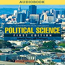 Political Science Audiobook by Chukwunedum Amajioyi Narrated by Josh LeBrun
