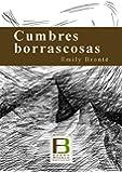 Cumbres borrascosas (edición revisada en español)