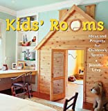 Kids Room: Ideas and Projects for Childrens Spaces
