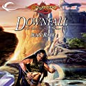 Downfall: Dragonlance: Dhamon Saga, Book 1 (       UNABRIDGED) by Jean Rabe Narrated by Sam Riegel