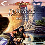 Downfall: Dragonlance: Dhamon Saga, Book 1 | Jean Rabe