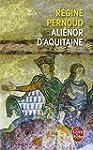 Ali�nor d'Aquitaine (nouvelle �dition)