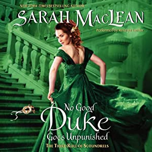 No Good Duke Goes Unpunished: The Third Rule of Scoundrels | [Sarah MacLean]