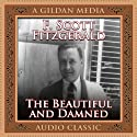 The Beautiful and Damned (       UNABRIDGED) by F. Scott Fitzgerald Narrated by Don Hagen