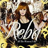 All The Women I Am (Dlx Ed)by Reba Mcentire