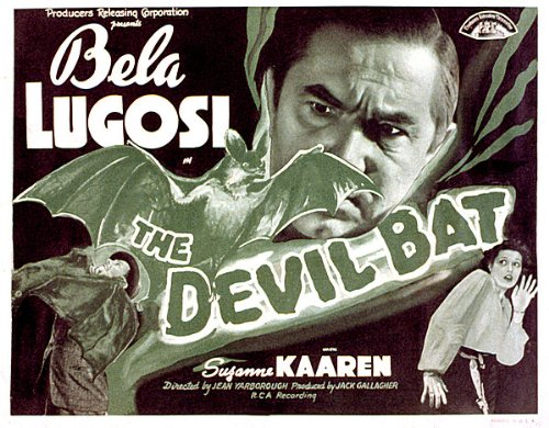 The Devil Bat Starring Béla Lugosi and Suzanne Kaaren