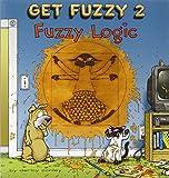 Fuzzy Logic Get Fuzzy 2 (0740721984) by Conley, Darby