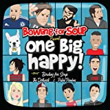 One Big Happy Bowling For Soup